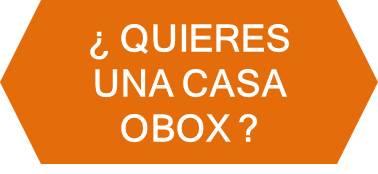 ¿Quieres una Casa Obox?
